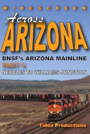 Across Arizona: BNSF Mainline Part 1: Needles to Williams
