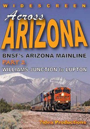 Across Arizona: BNSF Mainline Part 2: Williams to Lupton