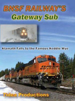 BNSF Gateway Sub: Klamath Falls to Famous Keddie Wye