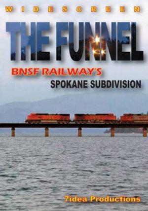 The Funnel: BNSF`s Spokane Sub