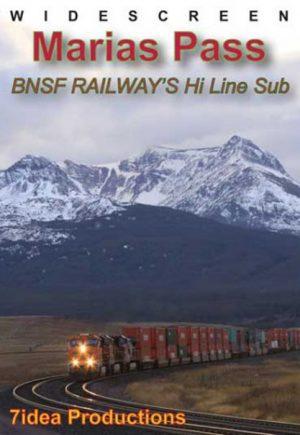 Marias Pass: BNSF`s Hi-Line Subdivision