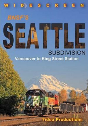 BNSF`s Seattle Subdivision