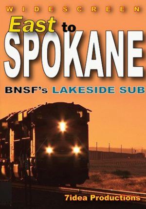 East to Spokane - BNSF`s Lakeside sub