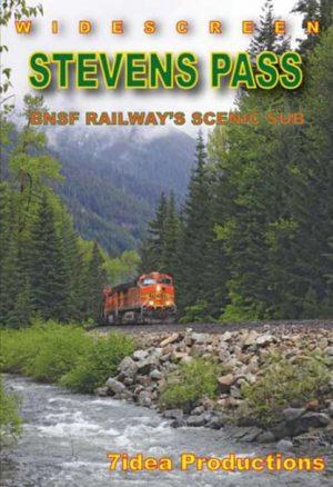 Stevens Pass - BNSF`s Scenic Subdivision