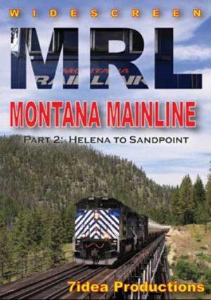 Montana RailLink Mainline Part 2: Helena to Sand Point