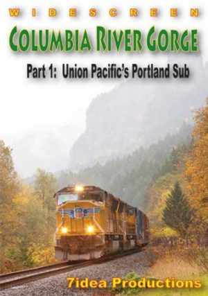 Columbia River Gorge Part 1: Union Pacific`s Portland Sub