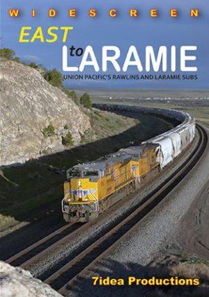 East To Laramie - Union Pacific`s Rawlins & Laramie Subs