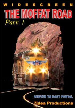 The Moffat Route Part 1: Denver to the Moffat Tunnel