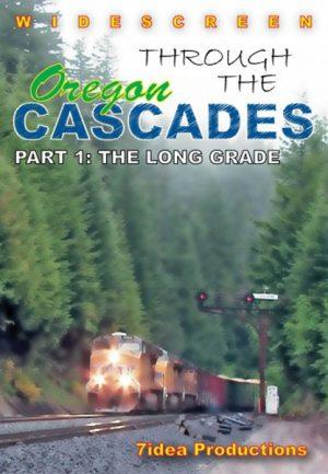 Through the Oregon Cascades Part 1: The Long Grade