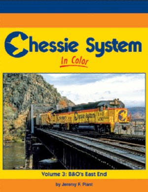 Chessie System in Color, Vol. 3