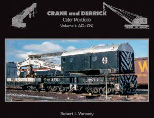 Crane & Derrick Portfolio, Vol. 1