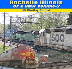 Rochelle, Illinois - UP & BNSF, Vol. 2