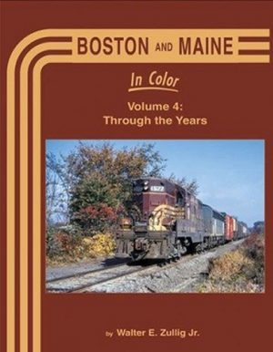 Boston & Maine in Color, Vol. 4