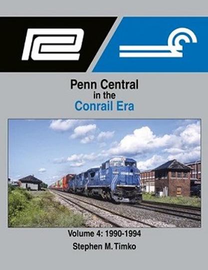 Penn Central in the Conrail Era, Vol. 4