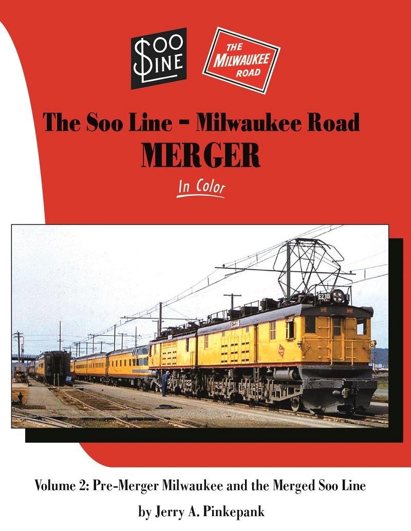 SOO Line Milwaukee Road Merger, Vol. 2