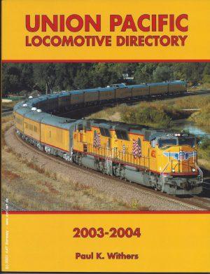 Union Pacific Loco Directory, 2003-2004